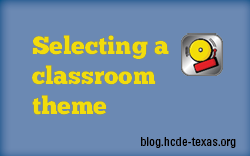 Selecting a theme for your elementary classroom