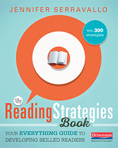 Make Reading Actionable and Visible: Jen Serravallo's 300 strategies
